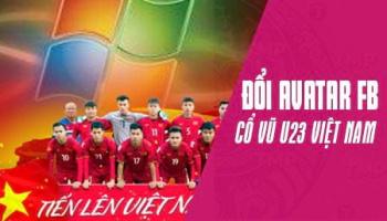 Hướng dẫn thay khung avatar facebook cổ vũ U23 Việt Nam cùng POS365
