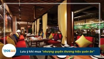 3 Lưu ý khi mua nhượng quyền thương hiệu quán ăn