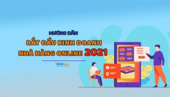 Cách khai trương nhà hàng online thành công (2021)
