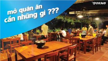 Muốn mở quán ăn cần chuẩn bị những gì?